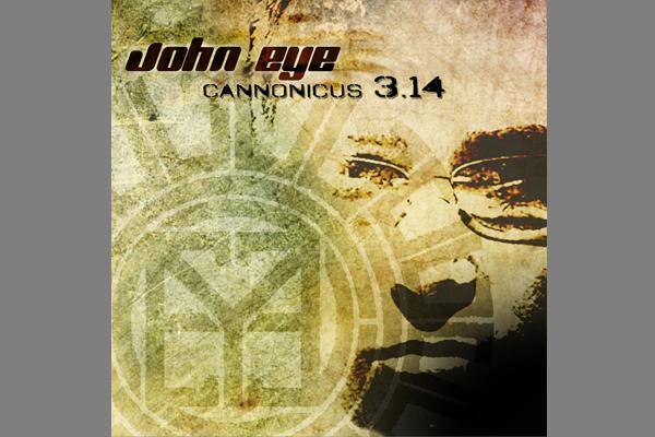 John Eye – Cannonicus 3.14 EP