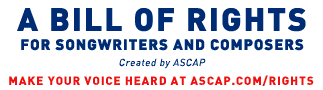 ASCAP songwriters and Composers Bill of RIghts
