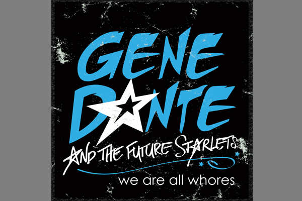 Gene Dante – We Are All Whores